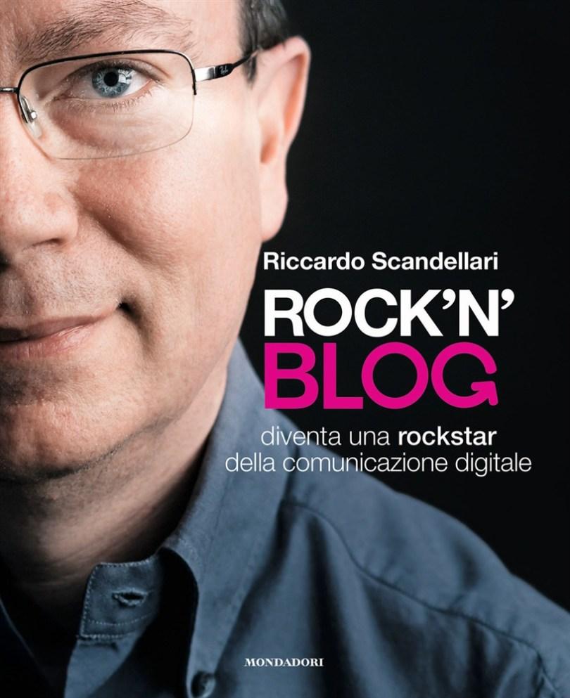 Rock'n blog, libro di Riccardo Scandellari
