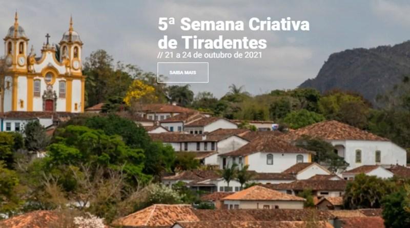 5ª Semana Criativa de Tiradentes; veja a programação