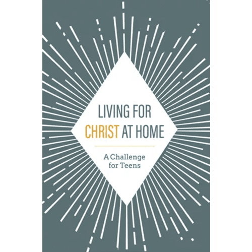 Living for Christ at Home