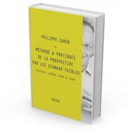 """Méthodes et pratiques de la prospective par les signaux faibles"""", éditions Kawa, 2018"""