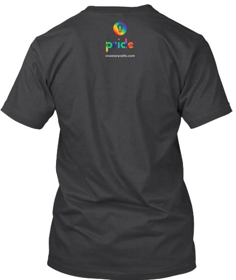 visionary Pride T-Shirt Back