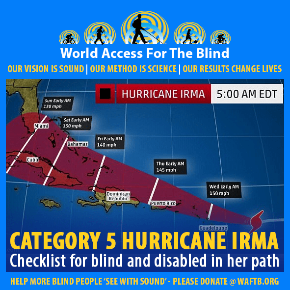 WAFTB Facebook module frames a map of the projected path of Hurricane Irma. Caption: Category 5 Hurricane Irma. Checklist for blind and disabled in her path.