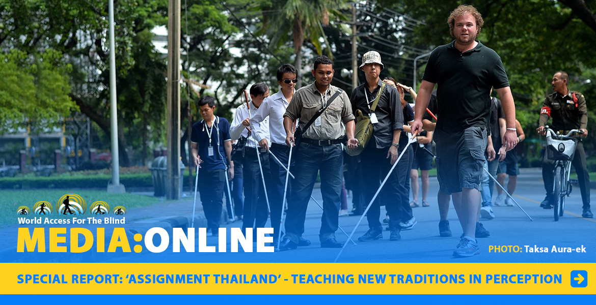 World Access For The Blind Media: Online: Special Report: Assignment Thailand - Teaching new traditions in perception.