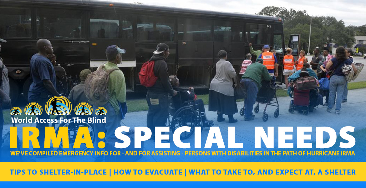 Image: Persons with special needs line-up to board evacuation buses in Georgia. Captions: IRMA: Special Needs We've compiled emergency info for - and for assisting - persons with disabilities in the path of hurricane Irma. Tips to shelter-in-place | How to evacuate | What to take to, and expect from, a shelter.