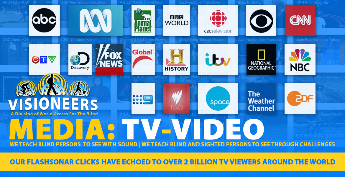 Visioneers Media: TV-Video. Our FlashSonar clicks have echoed to over 2 billion TV viewers around the world. Image: Logos of various international networks are visible in front of a transparent blue layer covering a grid of video thumbnails.