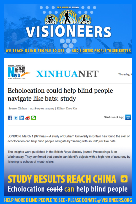 Study Results Reach China. Echolocation Could (Strike-through) Can help blind people. Image: Photo of XinhuaNet website. Headline: Echolocation couold help blind people navigate like bats: Study. Link to article.
