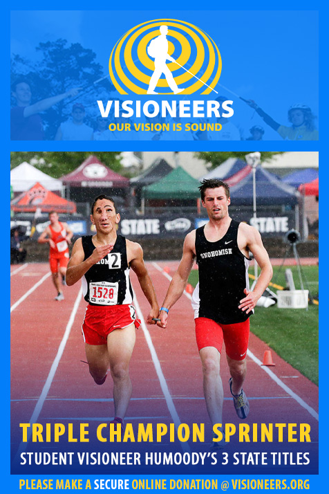Visioneers Facebook module frames a photo of Student Visioneer Humoody Smith sprinting on a track tethered to his guide Zeb Kumley. Text: Triple Champion Sprinter. Student Visioneer Humoody's three State titles.