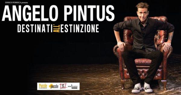 Angelo Pintus - 24 Febbraio - Teatro Regio di Parma ...
