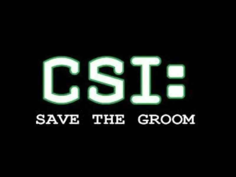 CSI-Savethegroom-0