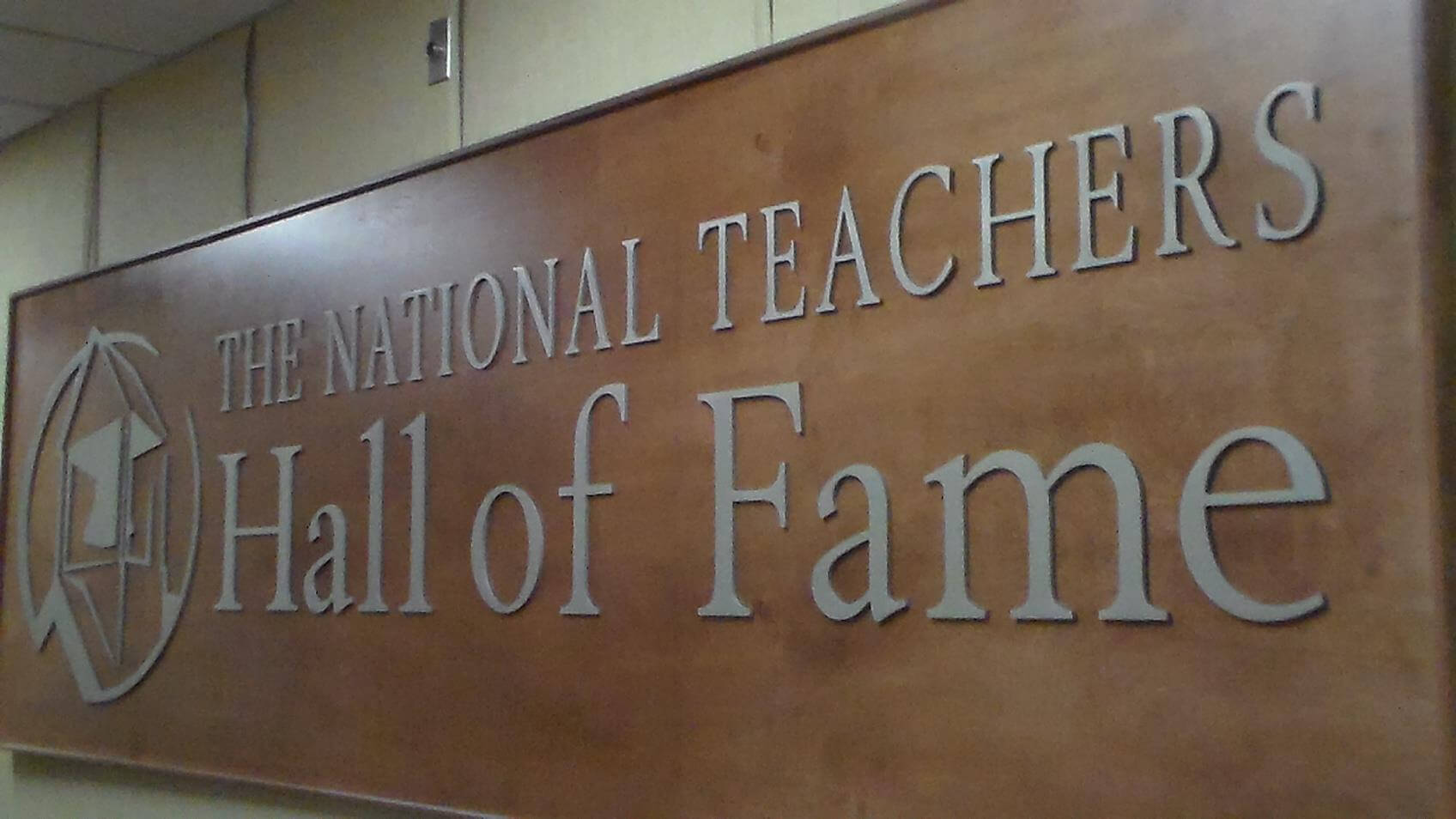 sign at the national teachers hall of fame