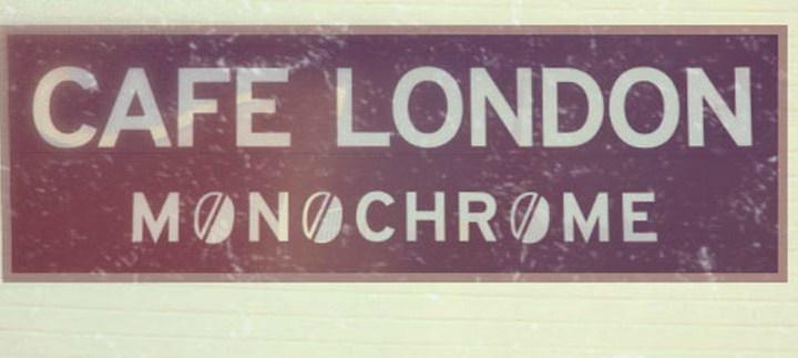 Cafe London Monochrome LA