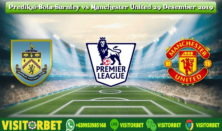 Prediksi Bola Burnley vs Manchester United 29 Desember 2019