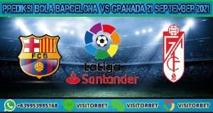 Prediksi Bola Barcelona Vs Granada 21 September 2021