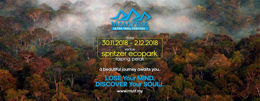Visit Perak - Malaysia Ultra Trail Festival