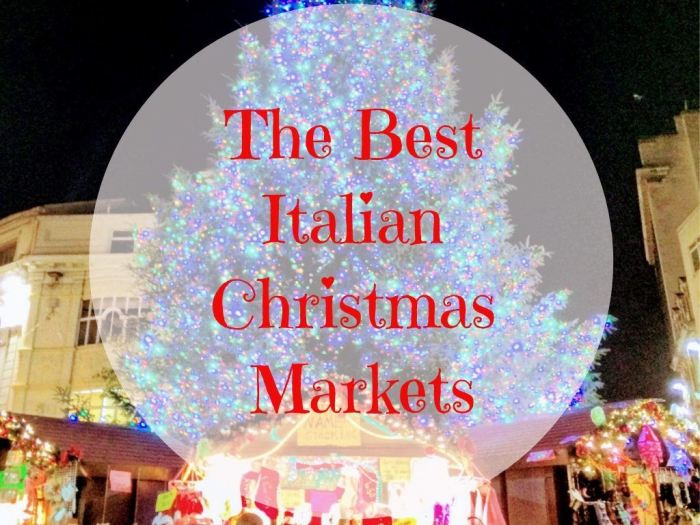 Italian Christmas.The Best Italian Christmas Markets To Visit Visit Prosecco