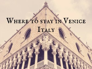 Where to stay in Venice main