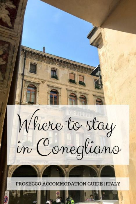 A guide to where to stay in Conegliano - start of the Prosecco road. Including hotels in Conegliano, B&Bs and locandas. An ideal base in the Prosecco region