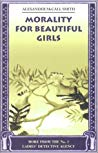 Morality for Beautiful Girls (Morality for Beautiful Girls (No. 1 Ladies' Detective Agency #3))