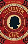 Das achte Leben (Für Brilka) (The Eighth Life)