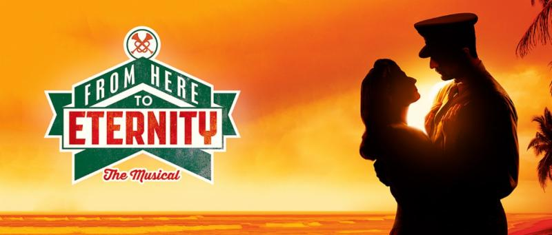 Broadway on the big screen series – 'From Here to Eternity:  The Musical'