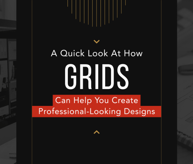 A Quick Look At Types Of Grids For Creating Professional Designs