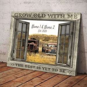 Personalized Wedding Anniversary Gift For Wife, Anniversary Gift For Husband Custom Photo Old Truck Grow Old With Me Canvas H0