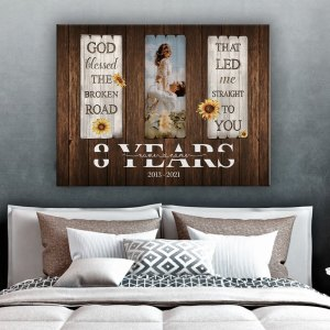 Personalized 8 Year Anniversary Gift For Her Custom Photo, 8th Anniversary Gift For Him, God Blessed The Broken Road Canvas H0