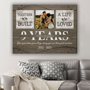 Personalized 9 Year Anniversary Gift For Her Custom Photo, 9th Anniversary Gift For Him, Together We Built A Life Canvas H0