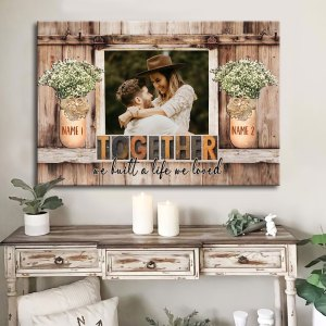 Personalized Anniversary Gift For Her, Gift For Husband Wall Art We Built A Life We Loved Canvas H2