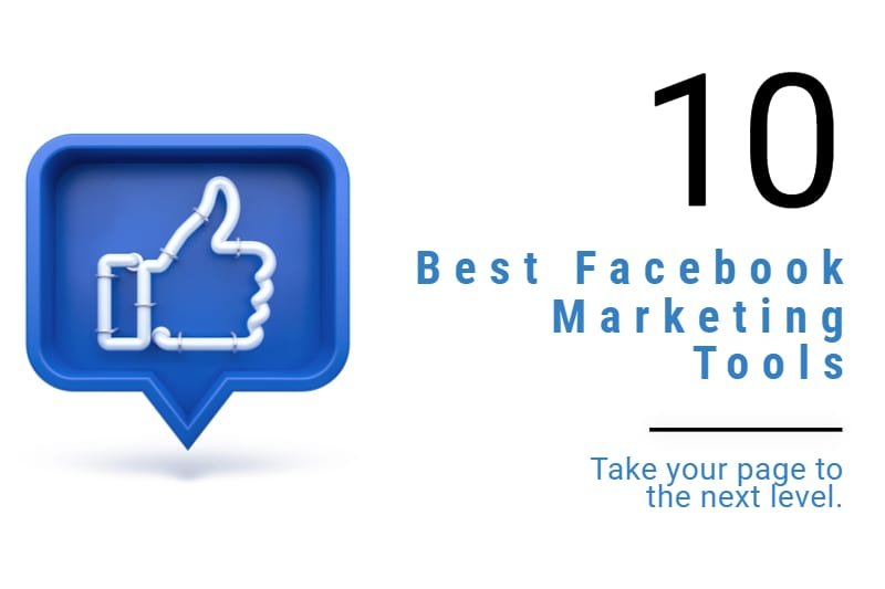 top 10 facebook marketing tools