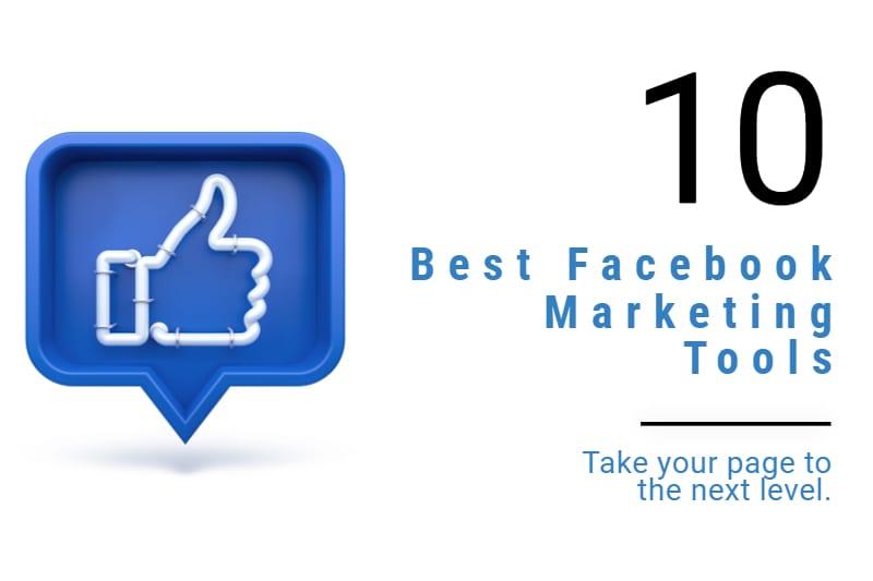 top 10 facebook marketing tools