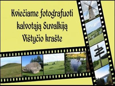 Kviečiame fotografuoti kalvotąją Suvalkiją Vištyčio krašte!