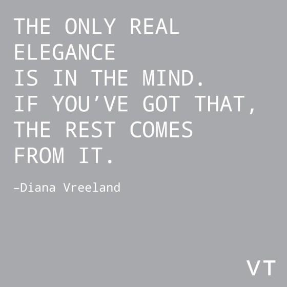 Diana Vreeland Elegance Quote