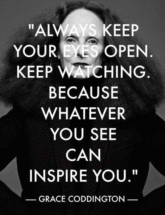 Grace Coddington Quote