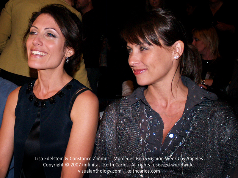 Lisa Edelstein & Constance Zimmer - Castle, House, Felicity, Ally McBeal, House of Cards, Agents of S.H.I.E.L.D., Entourage, Grey's Anatomy, Boston Legal, Mercedes-Benz Fashion Week 2007 October, Los Angeles, California - Copyright © 2007+infinitas. Keith Carlos. All rights reserved worldwide. visualanthology.com + keithcarlos.com