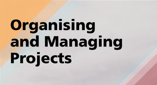 Organising and Managing Projects
