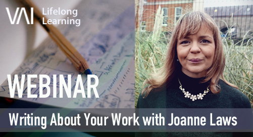 Webinar | Writing About Your Work - Joannne Laws