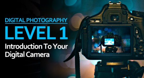 Level 1: Introduction To Your Digital Camera at Belfast Exposed