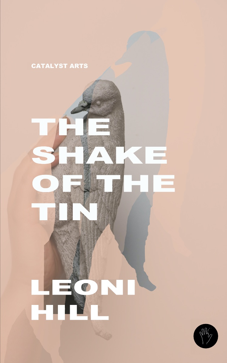 The Shake of the Tin | Leoni Hill at Catalyst Arts, Belfast