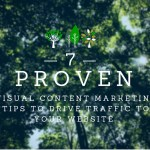 7 Proven Visual Content Marketing Tips to Drive Traffic to Your Website