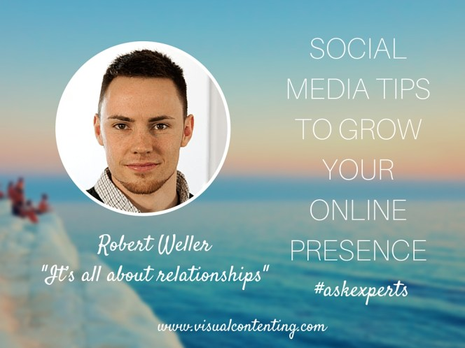 Social Media Tips to Grow Your Online Presence - It's All about Relationships [#askexperts]