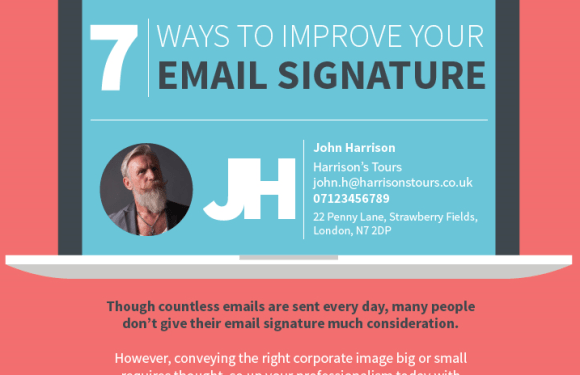 7 Ways to Improve Your Email Signature [Infographic]