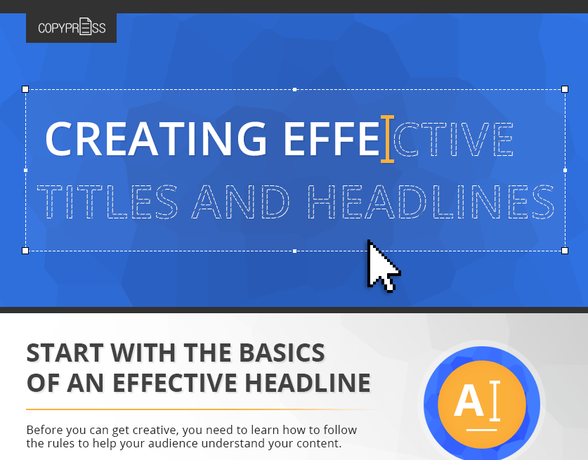 The Art of Creating Effective Titles and Headlines [Infographic]