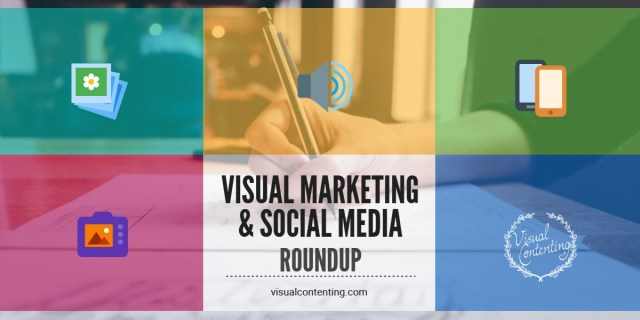 visual-marketing-and-social-media-roundup-october-31-november-07-2016