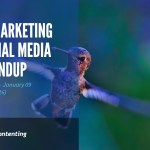 Visual Marketing and Social Media Roundup (January 02 – January 09 2017)