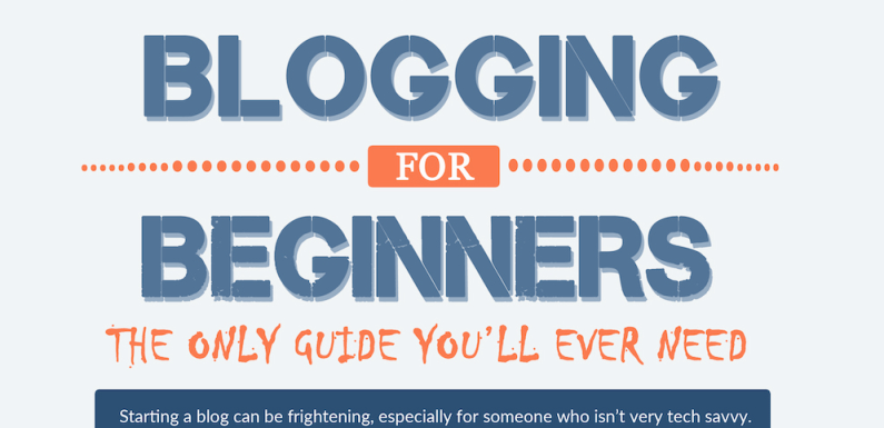 The Ultimate Guide to Blogging for Beginners [Infographic]
