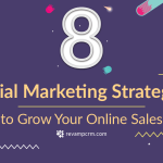 Grow Your Online Sales with These 8 Social Marketing Strategies [Infographic]