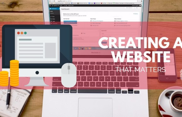 Creating a Website that Matters