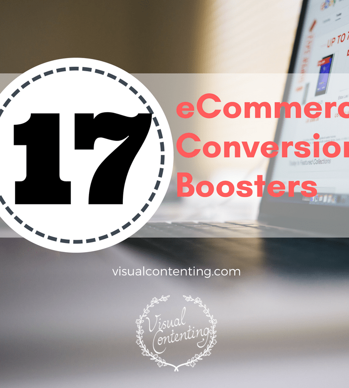 17 eCommerce Conversion Boosters [Infographic]