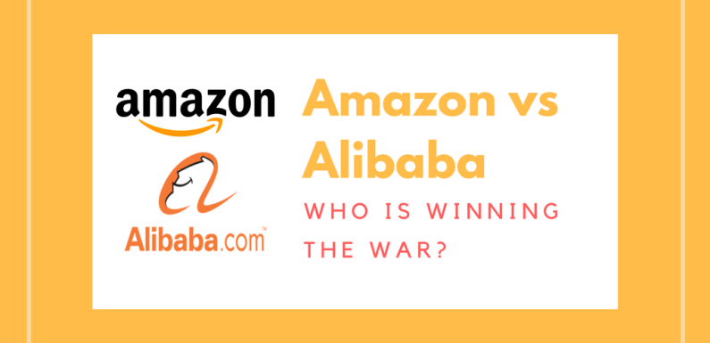 Amazon or Alibaba- Who Is Winning the War? [Infographic]